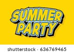 summer party | Shutterstock .eps vector #636769465