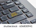 make money online concept with... | Shutterstock . vector #636830941
