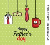 happy father day design   Shutterstock .eps vector #636884011