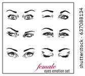 female emotional eyes set | Shutterstock . vector #637088134