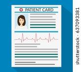 patient card. medical report.... | Shutterstock . vector #637093381