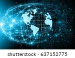 best internet concept. globe ... | Shutterstock . vector #637152775