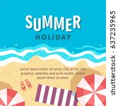 summer holiday concept vector... | Shutterstock .eps vector #637235965