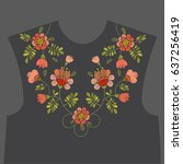 embroidery ethnic floral neck... | Shutterstock .eps vector #637256419