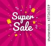 super sale banner. discount... | Shutterstock .eps vector #637261519