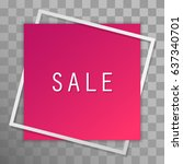 pink paper sticker with white... | Shutterstock .eps vector #637340701