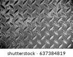 steel sheet floor was rough and ... | Shutterstock . vector #637384819