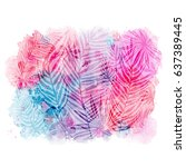 trendy pattern with exotic... | Shutterstock .eps vector #637389445