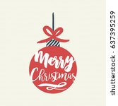 merry christmas calligraphy... | Shutterstock .eps vector #637395259