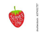 summer time hand lettering on... | Shutterstock .eps vector #637431757