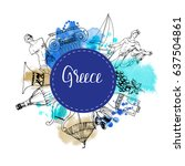 greece. hand drawn vector... | Shutterstock .eps vector #637504861