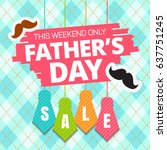 father's day sale offer.... | Shutterstock .eps vector #637751245