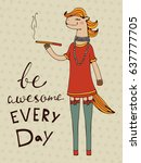 be awesome every day. hand... | Shutterstock .eps vector #637777705