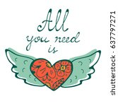 all you need is love concept... | Shutterstock .eps vector #637797271