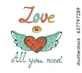 all you need is love concept... | Shutterstock .eps vector #637797289