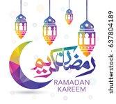 ramadan kareem vector greeting... | Shutterstock .eps vector #637804189