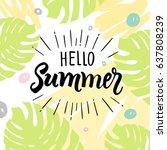 hello summer  creative...   Shutterstock .eps vector #637808239