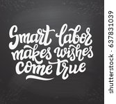 hand drawn typography text.... | Shutterstock .eps vector #637831039