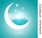 illustration of ramadan kareem... | Shutterstock .eps vector #637862215