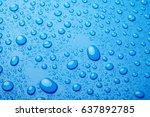 blue water drops background | Shutterstock . vector #637892785