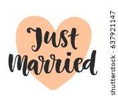 just married. wedding day... | Shutterstock .eps vector #637921147