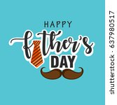 happy father's day vector... | Shutterstock .eps vector #637980517