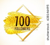 vector 700 followers card with...   Shutterstock .eps vector #638146495