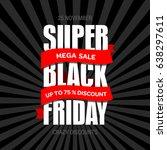 black friday sale inscription... | Shutterstock . vector #638297611