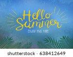 summer poster. hello summer | Shutterstock . vector #638412649