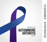 world autoimmune arthritis day. | Shutterstock .eps vector #638466511