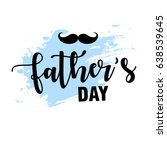 happy father's day  father's... | Shutterstock .eps vector #638539645