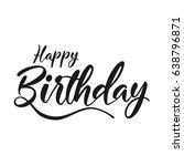 happy birthday typographic... | Shutterstock .eps vector #638796871