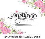 happy mothers day greeting card ... | Shutterstock .eps vector #638921455
