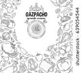 gazpacho. ingredients. the view ... | Shutterstock . vector #639054544