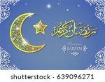 ramadan kareem greeting card... | Shutterstock .eps vector #639096271