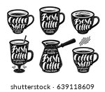 fresh coffee  label set.... | Shutterstock .eps vector #639118609