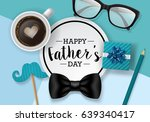 fathers day banner design with... | Shutterstock .eps vector #639340417