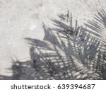 Palm Leaves And Shadows On...