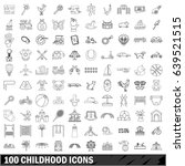 100 childhood icons set in... | Shutterstock . vector #639521515