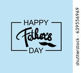 happy fathers day. father's day ... | Shutterstock .eps vector #639556969