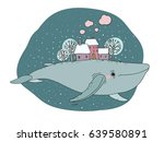 big beautiful whale with houses ... | Shutterstock .eps vector #639580891