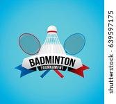 badminton tournament badge... | Shutterstock .eps vector #639597175