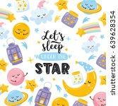 """let's sleep under the star"".... | Shutterstock .eps vector #639628354"