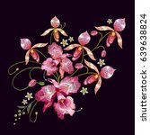 orchids embroidery. beautiful... | Shutterstock .eps vector #639638824
