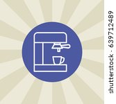 coffeemaker icon. sign design.... | Shutterstock . vector #639712489
