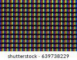 a macro shot of lcd pixels rgb | Shutterstock . vector #639738229