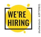 we're hiring. vector flat... | Shutterstock .eps vector #639739831