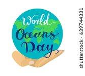 world ocean day lettering... | Shutterstock .eps vector #639744331