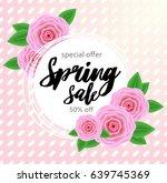 spring sale background banner... | Shutterstock .eps vector #639745369