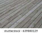wood deck  | Shutterstock . vector #639880129